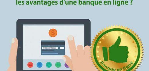 Quand faire appel aux banques en ligne ?